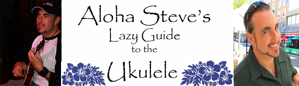 Aloha Steve\'s Lazy Guide to the Ukulele- lesson 6 Ep 7- Blister in ...
